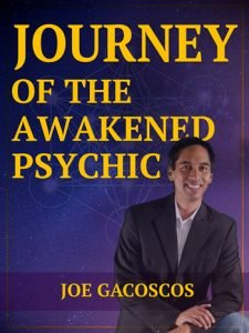 About Joe Gacoscos Journey of the Awakened Psychic Author