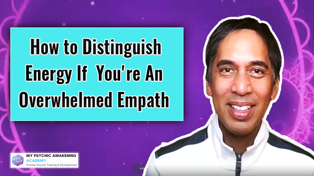 How to Distinguish Energy if You're an Overwhelmed Empath